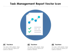 Task Management Report Vector Icon Ppt PowerPoint Presentation Icon Format PDF