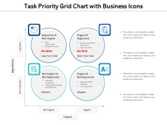 Task Priority Grid Chart With Business Icons Ppt PowerPoint Presentation Gallery Icons PDF
