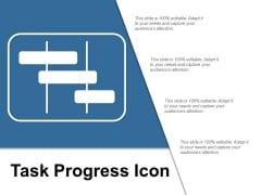 Task Progress Icon Ppt PowerPoint Presentation File Show