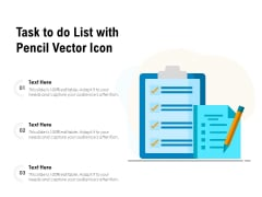 Task To Do List With Pencil Vector Icon Ppt PowerPoint Presentation File Ideas PDF