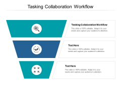 Tasking Collaboration Workflow Ppt PowerPoint Presentation Show Diagrams Cpb