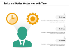Tasks And Duties Vector Icon With Time Ppt PowerPoint Presentation File Graphics Template PDF