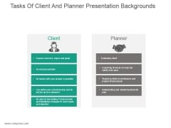 Tasks Of Client And Planner Presentation Backgrounds