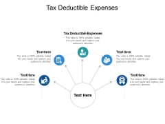 Tax Deductible Expenses Ppt PowerPoint Presentation Layouts Styles Cpb