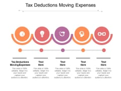 Tax Deductions Moving Expenses Ppt PowerPoint Presentation Summary Background Designs Cpb Pdf