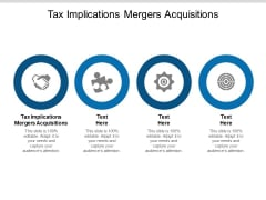 Tax Implications Mergers Acquisitions Ppt PowerPoint Presentation Model Shapes Cpb