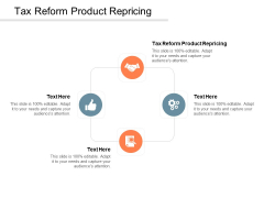 Tax Reform Product Repricing Ppt PowerPoint Presentation Gallery Diagrams Cpb