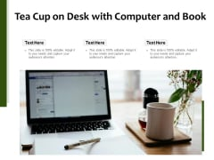 Tea Cup On Desk With Computer And Book Ppt PowerPoint Presentation Icon Deck PDF