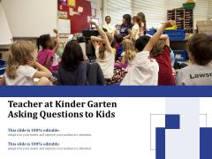 Teacher At Kinder Garten Asking Questions To Kids Ppt PowerPoint Presentation Infographic Template Templates PDF