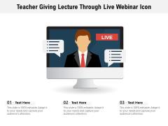 Teacher Giving Lecture Through Live Webinar Icon Ppt PowerPoint Presentation Inspiration Elements PDF