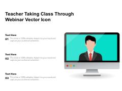 Teacher Taking Class Through Webinar Vector Icon Ppt PowerPoint Presentation Portfolio Brochure PDF