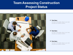 Team Assessing Construction Project Status Ppt PowerPoint Presentation File Shapes PDF
