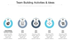 Team Building Activities And Ideas Ppt PowerPoint Presentation Icon Graphics Cpb Pdf