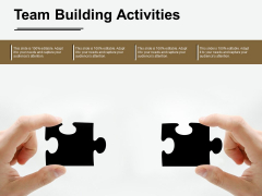 Team Building Activities Ppt PowerPoint Presentation Model Tips