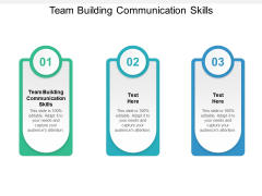 Team Building Communication Skills Ppt PowerPoint Presentation Layouts Template Cpb