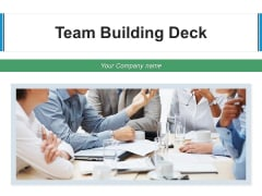 Team Building Deck Performing Process Ppt PowerPoint Presentation Complete Deck