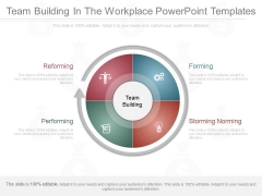 Team Building In The Workplace Powerpoint Templates