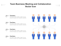 Team Business Meeting And Collaboration Vector Icon Ppt PowerPoint Presentation Gallery Example Introduction PDF