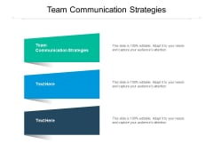 Team Communication Strategies Ppt PowerPoint Presentation Summary Layout Cpb Pdf