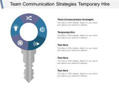 Team Communication Strategies Temporary Hire Ppt PowerPoint Presentation Model Graphic Images