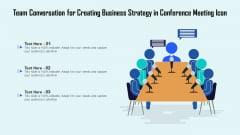 Team Conversation For Creating Business Strategy In Conference Meeting Icon Ppt PowerPoint Presentation Gallery Graphics PDF