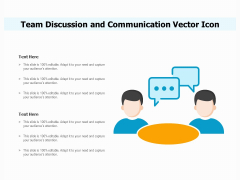 Team Discussion And Communication Vector Icon Ppt PowerPoint Presentation Gallery Introduction PDF