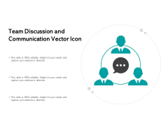 Team Discussion And Communication Vector Icon Ppt PowerPoint Presentation Outline File Formats