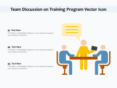 Team Discussion On Training Program Vector Icon Ppt PowerPoint Presentation File Visual Aids PDF