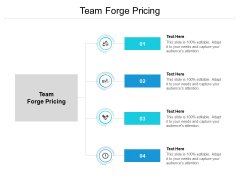 Team Forge Pricing Ppt PowerPoint Presentation Slides Show Cpb