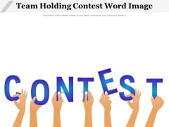 Team Holding Contest Word Image Ppt PowerPoint Presentation Layouts Model PDF