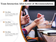 Team Interaction After Letter Of Recommendation Ppt PowerPoint Presentation Gallery Clipart PDF