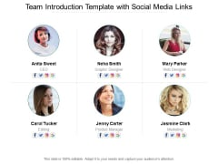Team Introduction Template With Social Media Links Ppt PowerPoint Presentation Ideas Example Topics
