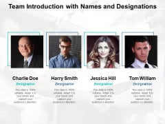 Team Introduction With Names And Designations Ppt Powerpoint Presentation Model Files