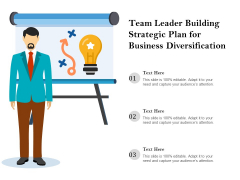 Team Leader Building Strategic Plan For Business Diversification Ppt PowerPoint Presentation Icon Show PDF