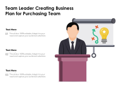 Team Leader Creating Business Plan For Purchasing Team Ppt PowerPoint Presentation File Graphics PDF
