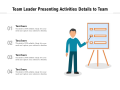 Team Leader Presenting Activities Details To Team Ppt PowerPoint Presentation Inspiration Ideas PDF