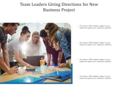 Team Leaders Giving Directions For New Business Project Ppt PowerPoint Presentation Gallery Graphics Download PDF