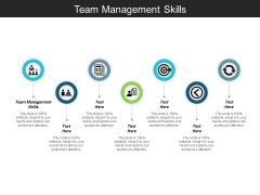 Team Management Skills Ppt Powerpoint Presentation Outline Example Topics Cpb