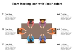 Team Meeting Icon With Text Holders Ppt PowerPoint Presentation Layouts Aids PDF