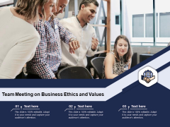Team Meeting On Business Ethics And Values Ppt PowerPoint Presentation File Visual Aids PDF