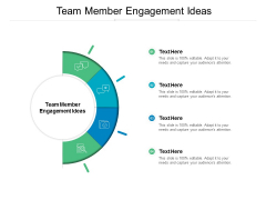 Team Member Engagement Ideas Ppt PowerPoint Presentation Professional Slide Portrait Cpb