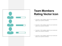 team members rating vector icon ppt powerpoint presentation gallery files