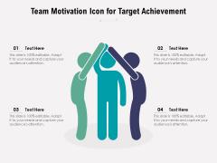 Team Motivation Icon For Target Achievement Ppt PowerPoint Presentation Diagram Images PDF