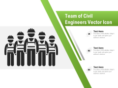 Team Of Civil Engineers Vector Icon Ppt PowerPoint Presentation File Pictures PDF
