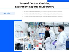 Team Of Doctors Checking Experiment Reports In Laboratory Ppt PowerPoint Presentation Gallery Good PDF