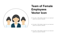Team Of Female Employees Vector Icon Ppt PowerPoint Presentation Visual Aids Slides