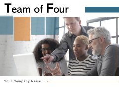 Team Of Four Project Sales Ppt PowerPoint Presentation Complete Deck