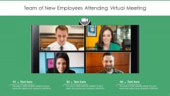 Team Of New Employees Attending Virtual Meeting Ppt PowerPoint Presentation Summary Show PDF
