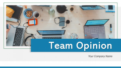 Team Opinion Efficiency Communication Ppt PowerPoint Presentation Complete Deck With Slides