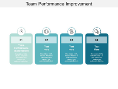 Team Performance Improvement Ppt Powerpoint Presentation Pictures Mockup Cpb